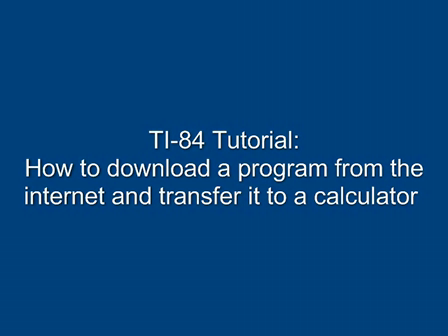Downloading Programs to Your Calculator