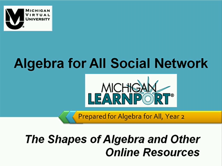 Summer Video 2: The Shapes of Algebra and Other Resources