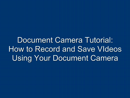Document Camera Tutorial: Capturing Video