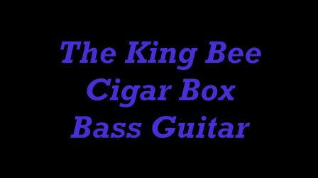 Cigar box bass