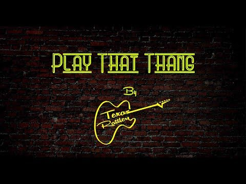 Play that Thang Video 1a