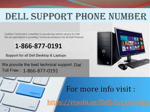 Call now at 1-866-877-0191 Dell Contact Number and 24*7 free services available