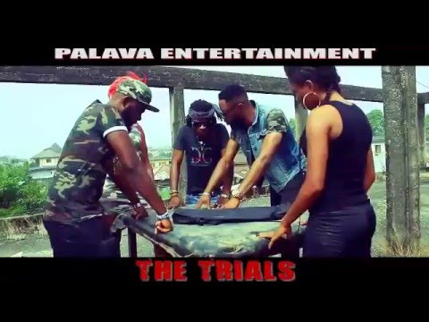 THE TRIALS [Official Trailer] Latest 2016 Nigeria NollyWood Drama movie | NOLLYWOOD by Comedian Cele