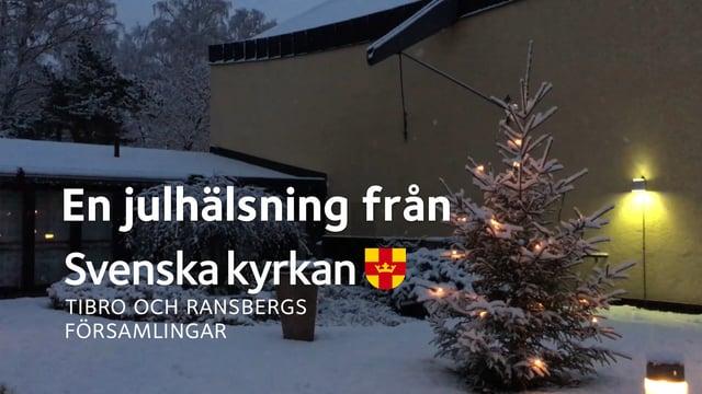 Julhälsning från Svenska kyrkan i Tibro och Ransberg