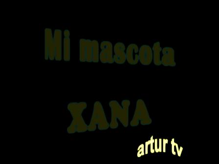 "Mi mascota ""xana"""