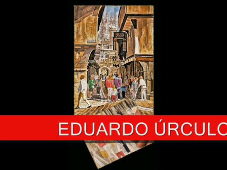 Eduardo Úrculo-Arte moderno Contemporáneo
