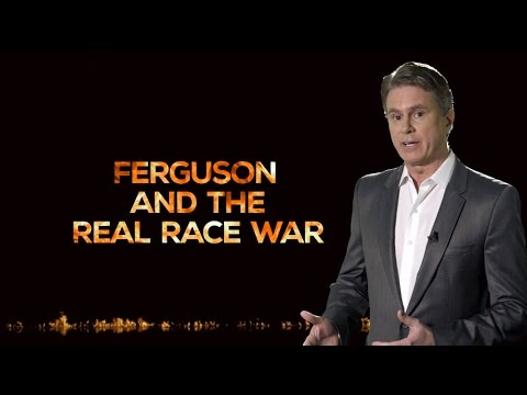 FERGUSON AND THE REAL RACE WAR