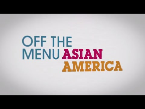 Off the Menu:  Asian America trailer