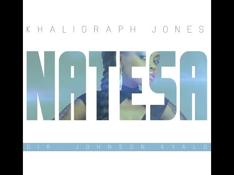 NATESA BY KHALIGRAPH JONES FT SULTAN (OFFICIAL VIDEO)