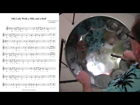 Old Lady Walk a Mile and a Half - Tropical Shores Steel Drum Lessons