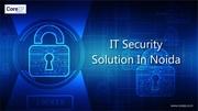 Best IT Security Solution In Noida-Coreip company in noida