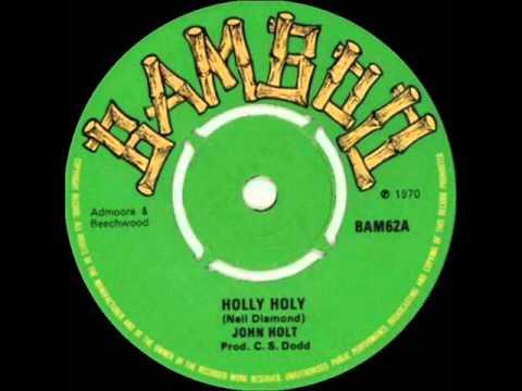 JOHN HOLT - HOLLY HOLY