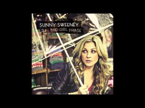 """Sunny Sweeney -- """"Bad Girl Phase"""""""