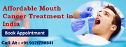 Get Affordable Mouth Cancer Treatment in India