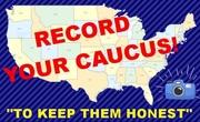 Record Your Caucus !