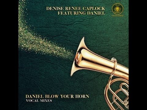 Daniel Blow Your Horn- Denise Renee Caplock