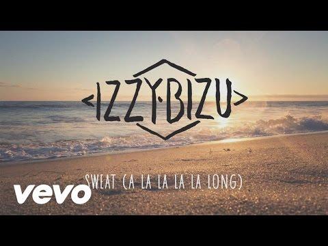 Izzy Bizu - Sweat (A La La La La Long) [Audio]