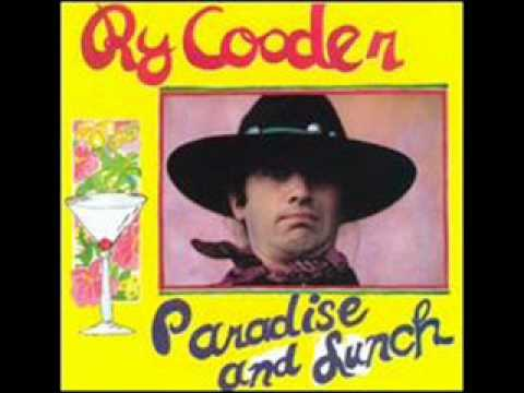 Ry Cooder - It's All Over Now