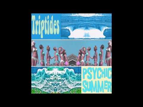 Triptides - Psychic Summer (Full Album)