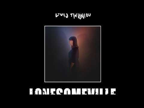 Louis Antoniou - Lonesomeville [Official Audio]