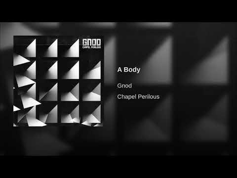 Gnod - A Body