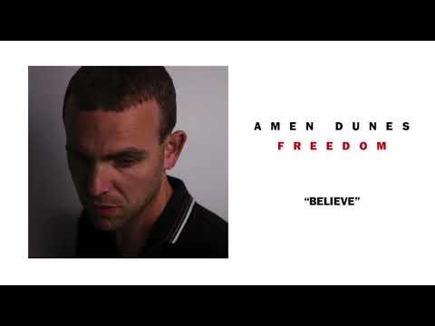 Amen Dunes - Believe