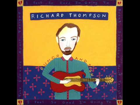 Richard Thompson - Why Must I Plead?
