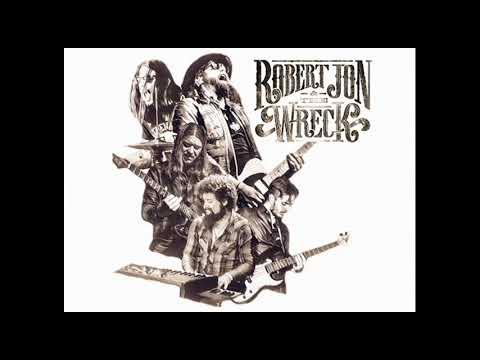 Robert Jon & The Wreck - Old Friend