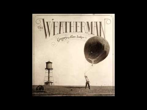 Gregory Alan Isakov-The Weatherman (Full Album)
