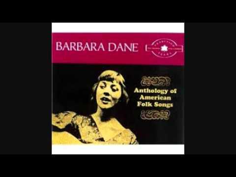 Barbara Dane - When I Was A Young Girl