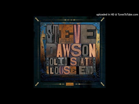 Steve Dawson - Broken Future Blues