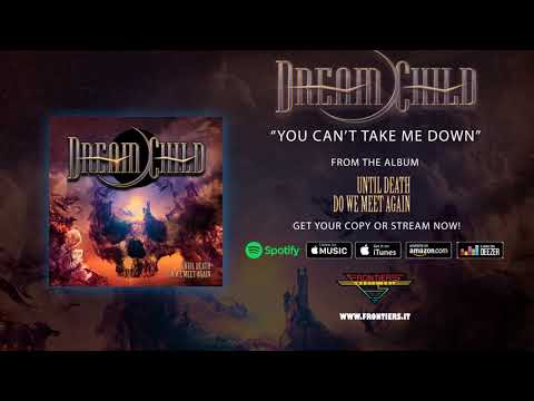 Dream Child - You Can't Take Me Down