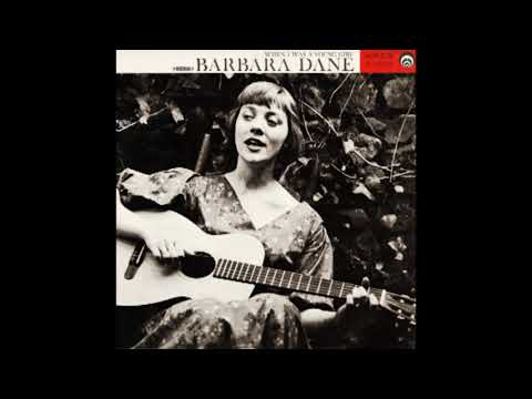 Barbara Dane ‎– When I Was a Young Girl (Full Album 1962)