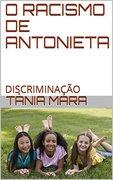 O RACISMO DE ANTONIETA
