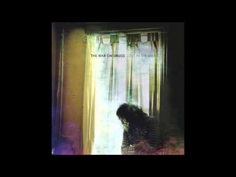 The War On Drugs - Eyes To the Wind