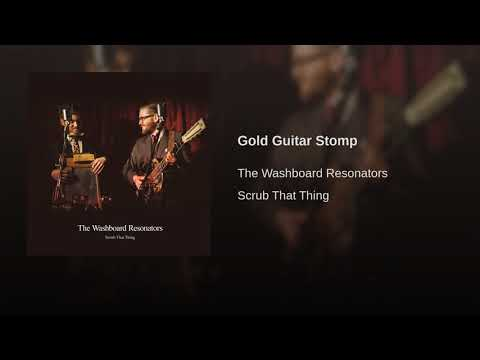 The Washboard Resonators - Gold Guitar Stomp