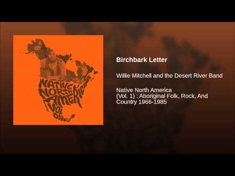 Willie Mitchell - Birchbark Letter