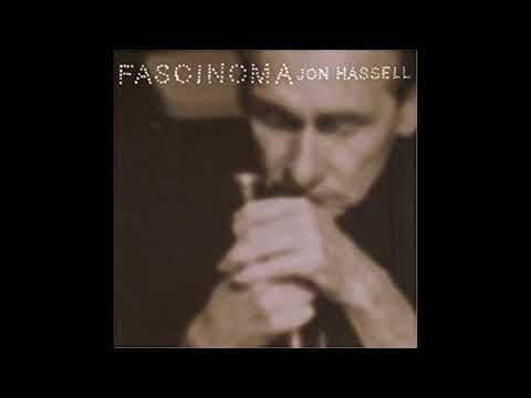 Jon Hassell-Fascinoma (Full Album)