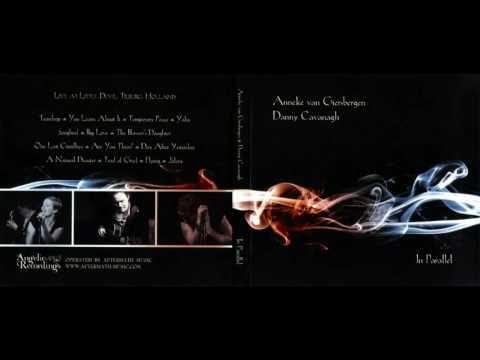 Anneke Van Giersbergen & Danny Cavanagh - In Parallel (Full Album 2009)