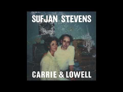 Sufjan Stevens - Carrie & Lowell (Full Album 2015)