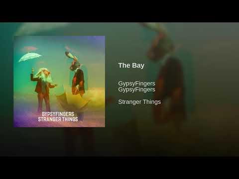Gypsyfingers - The Bay
