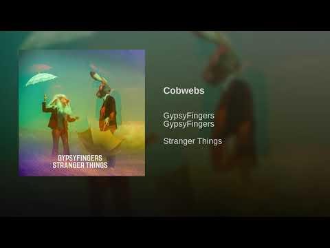 Gypsyfingers - Cobwebs