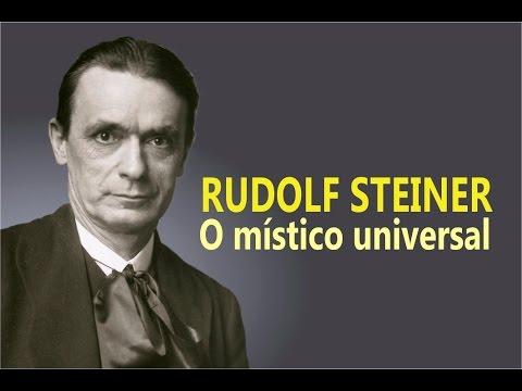 Rudolf Steiner: o Místico Universal