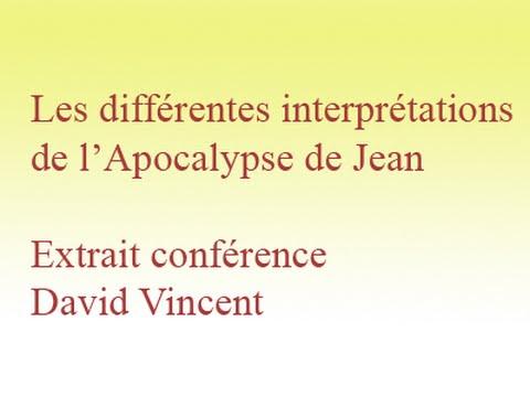 David Vincent conférence-extrait- Apocalypse 2