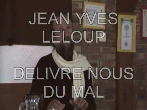 Jean Yves Leloup - Délivre nous du mal.