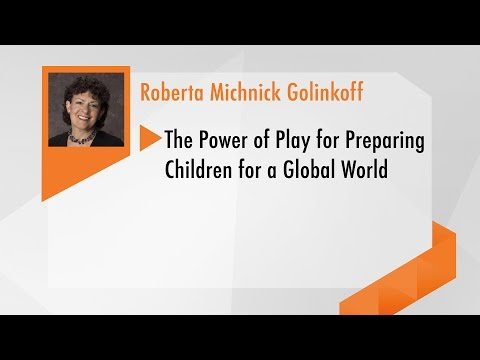 The Power of Play for Preparing Children for a Global World