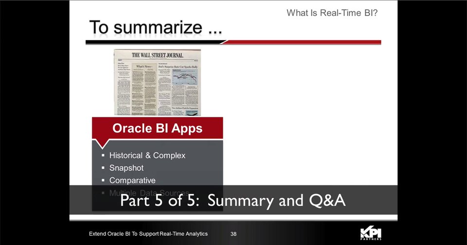 PT 5: Summary / Q&A [Extend Oracle BI To Support Real-Time Analytics]