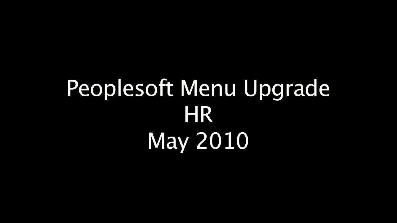 PeopleSoft Menu Upgrade HR