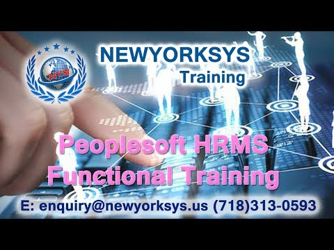 PeopleSoft HRMS Functional Training Session Videos | Tutorials