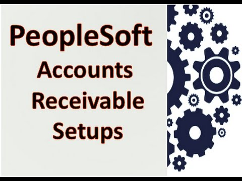 PeopleSoft Accounts Receivable Configurations and Setups